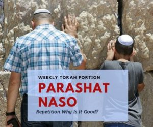 Parashat Naso – Creative Repetition
