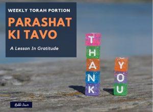 Ki Tavo Dvar Torah