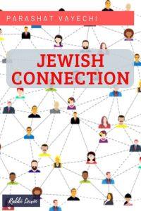 Parashat Vayechi Dvar Torah