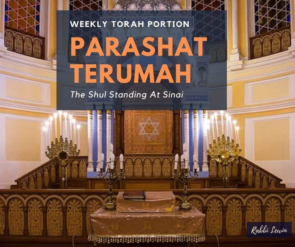 Parashat Terumah-The Shul Standing At Sinai.