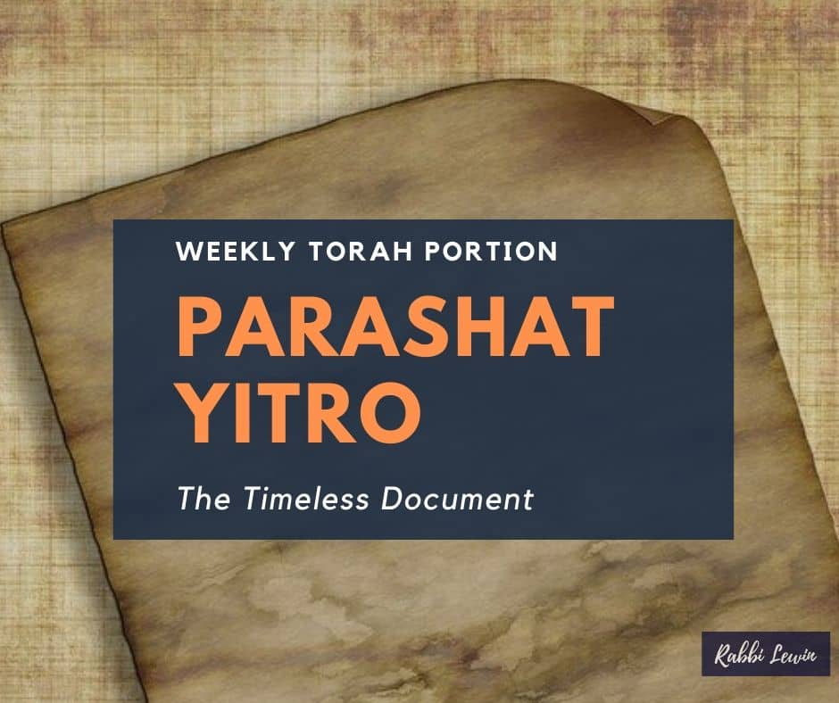 Parashat Yitro-The Timeless Document